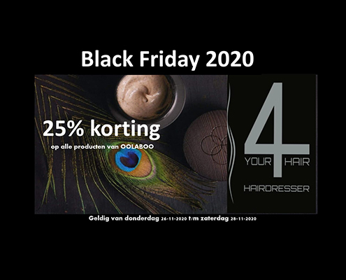 black friday actie 4 Your Hair Zutphen